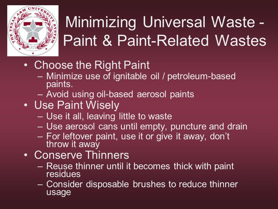 Minimizing Universal Waste - Paint & Paint-Related Wastes