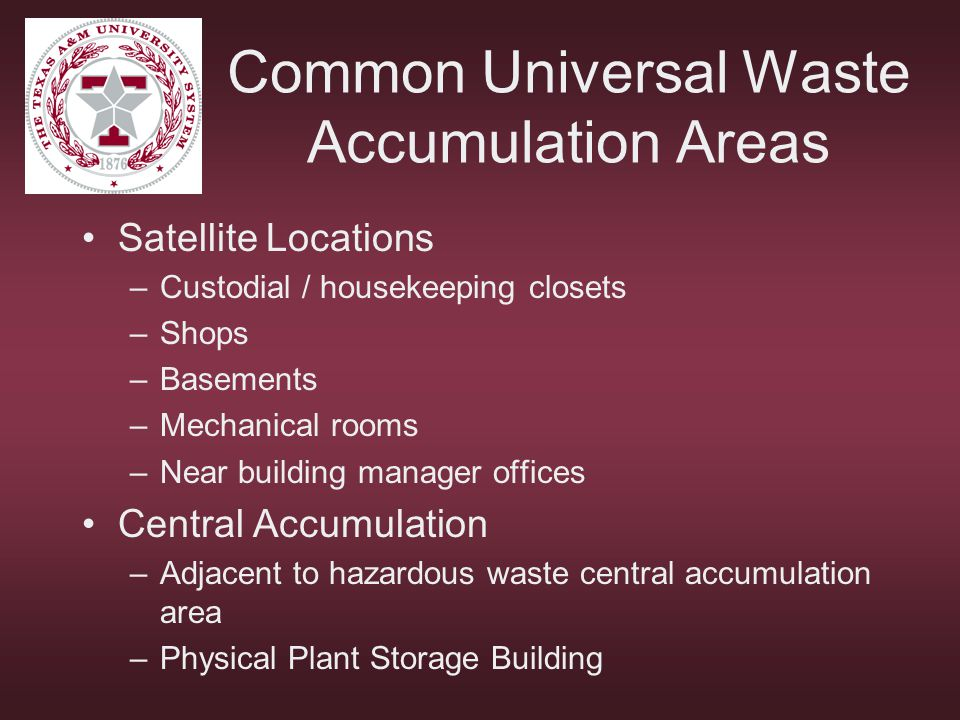 Common Universal Waste Accumulation Areas