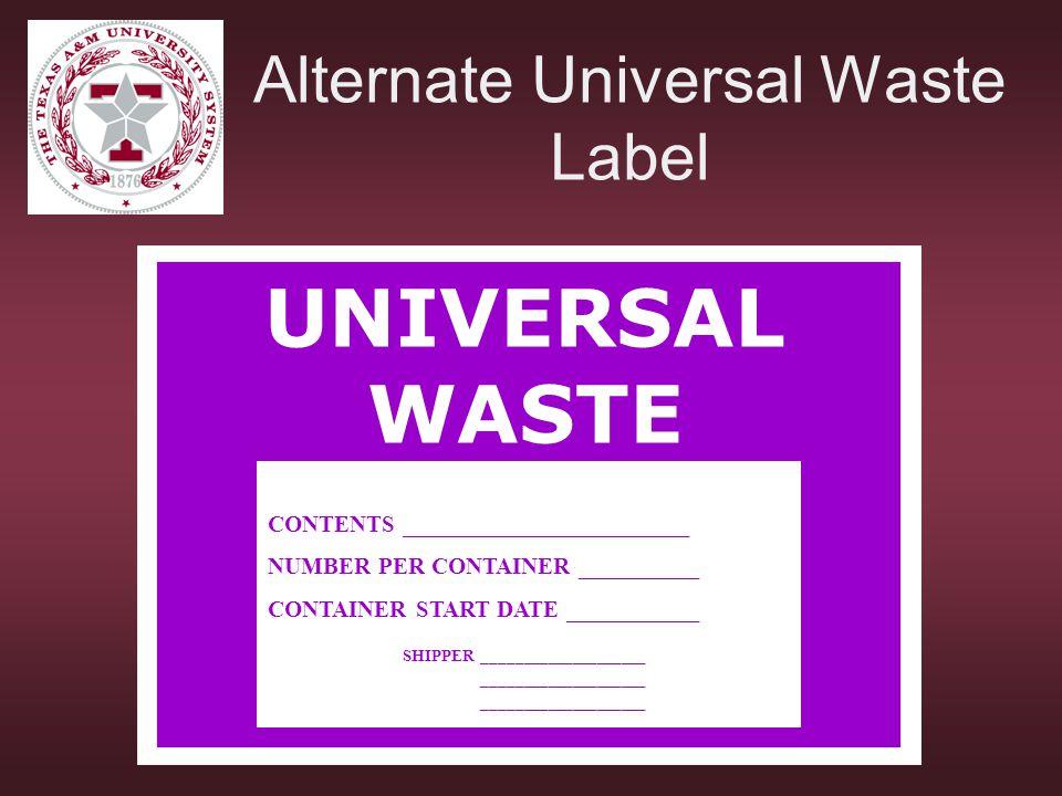 Alternate Universal Waste Label