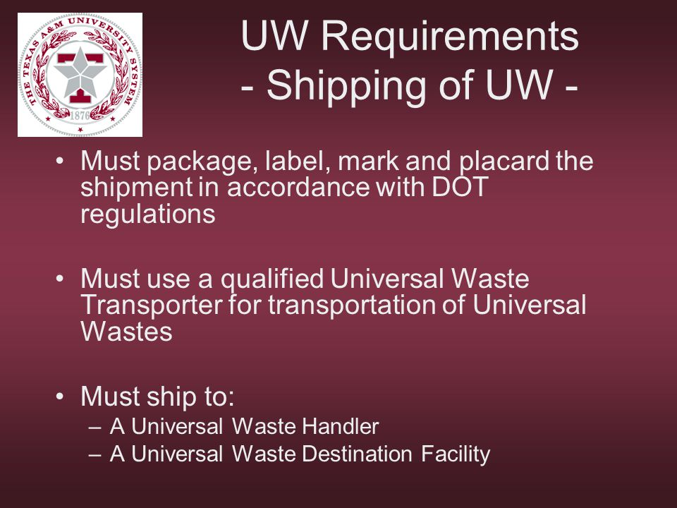 UW Requirements - Shipping of UW -