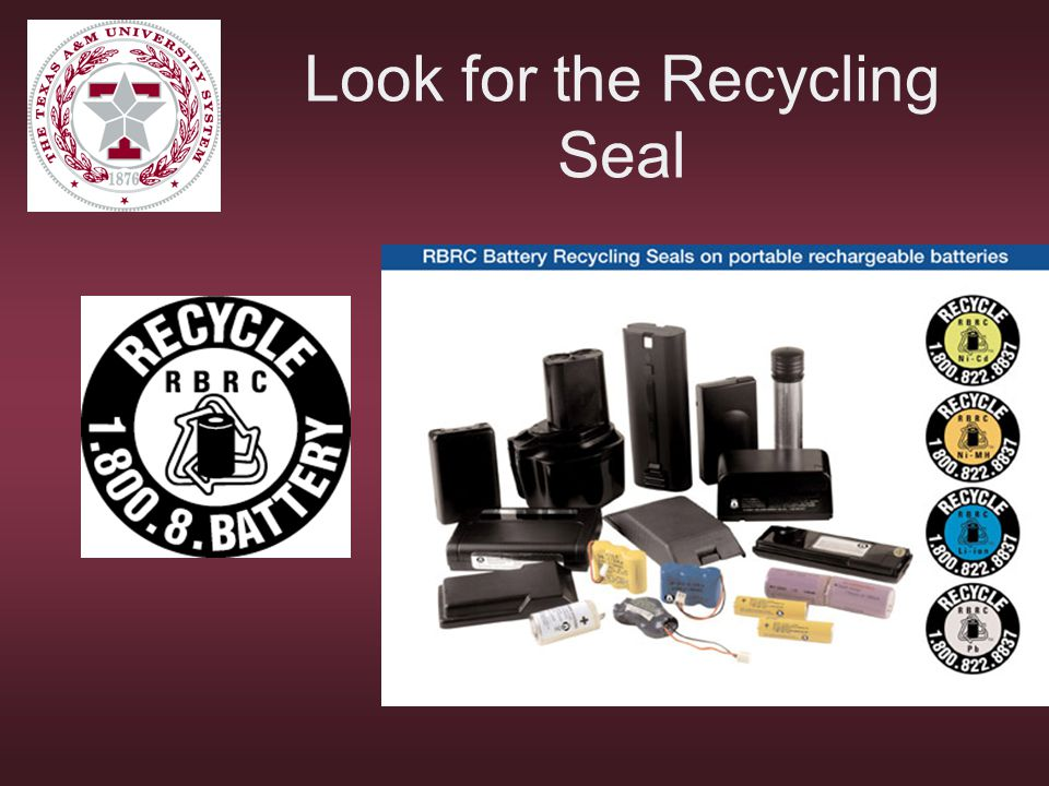Look for the Recycling Seal