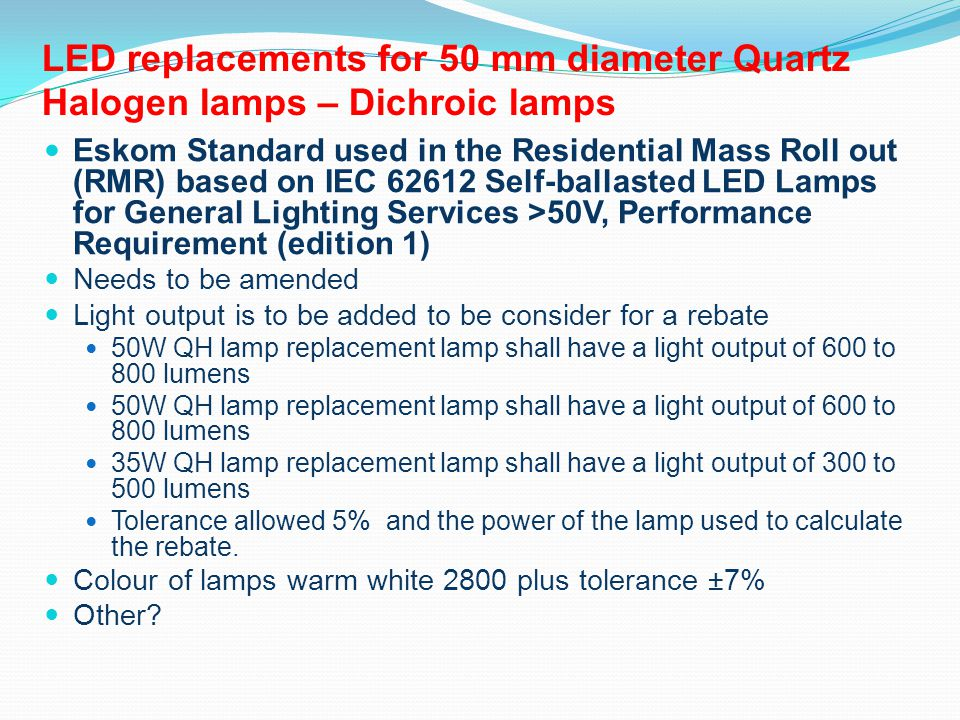 LED replacements for 50 mm diameter Quartz Halogen lamps – Dichroic lamps