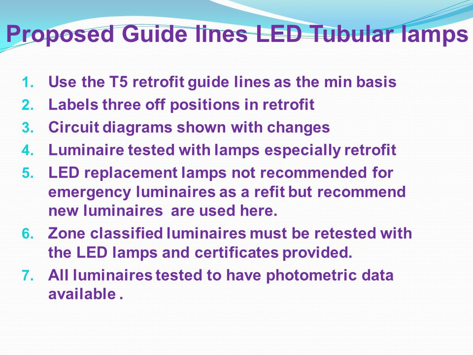 Proposed Guide lines LED Tubular lamps