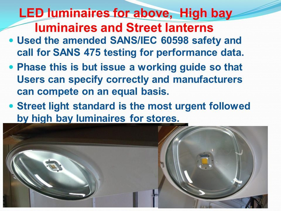 LED luminaires for above, High bay luminaires and Street lanterns