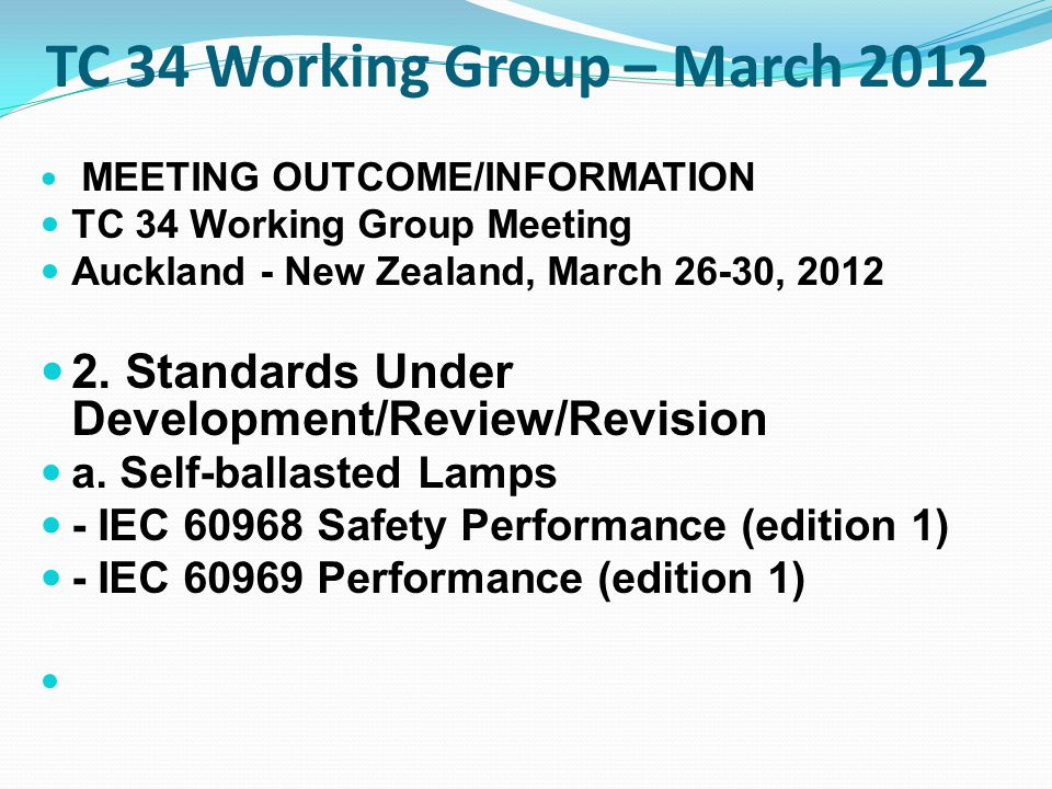 TC 34 Working Group – March 2012