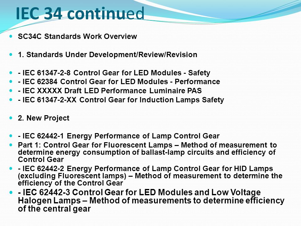 IEC 34 continued SC34C Standards Work Overview. 1. Standards Under Development/Review/Revision.