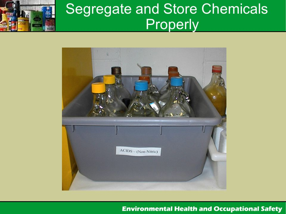 Segregate and Store Chemicals Properly