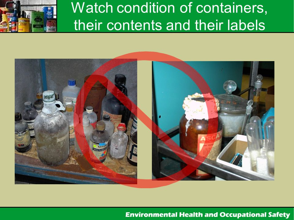 Watch condition of containers, their contents and their labels