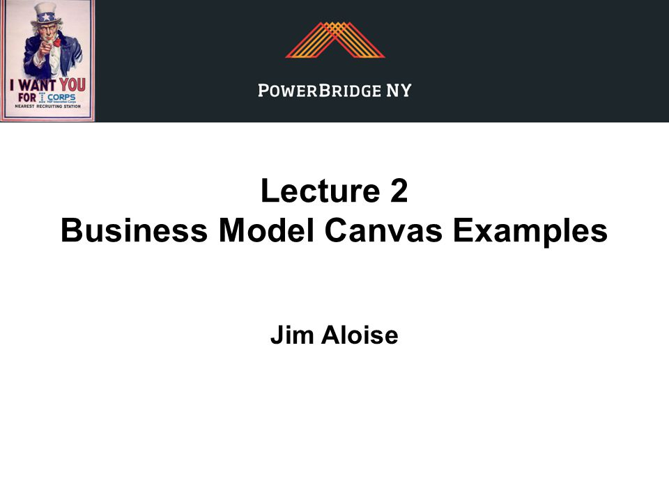 Lecture 2 Business Model Canvas Examples