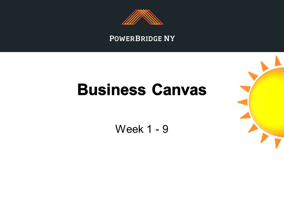 Business Canvas Week 1 - 9