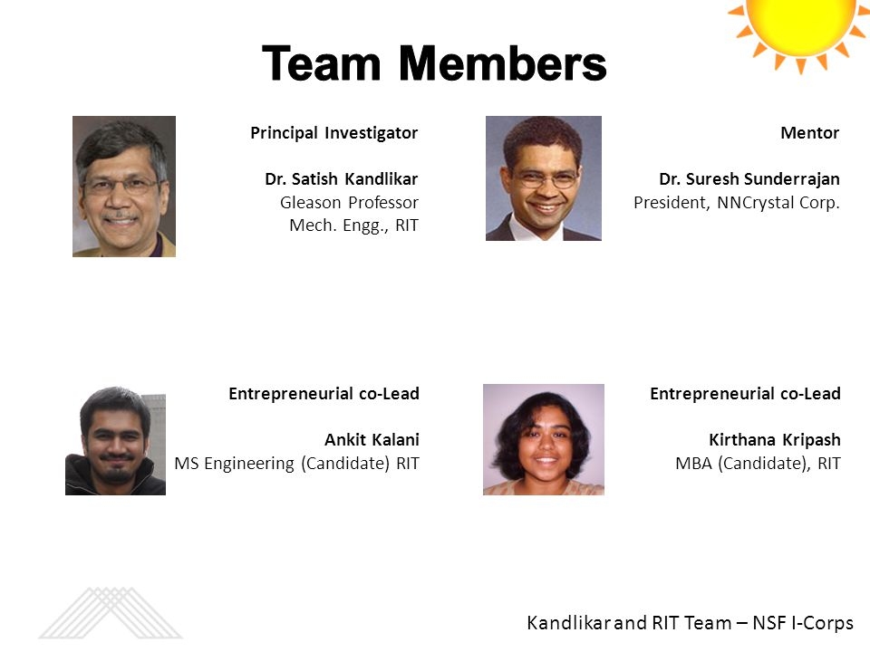 Team Members Kandlikar and RIT Team – NSF I-Corps