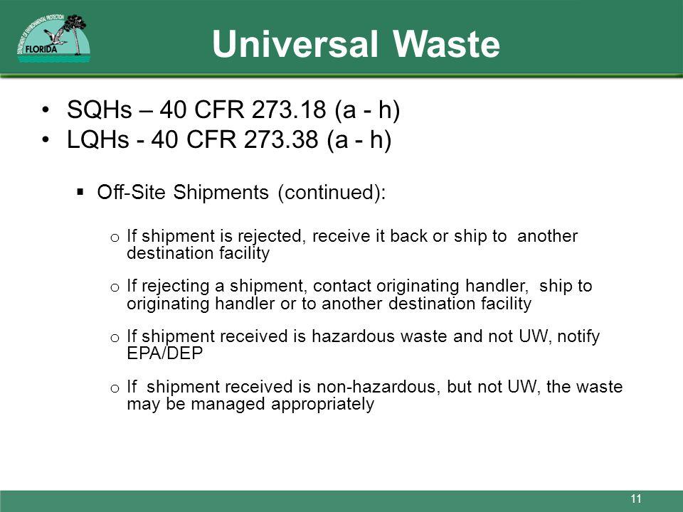 Universal Waste SQHs – 40 CFR 273.18 (a - h)