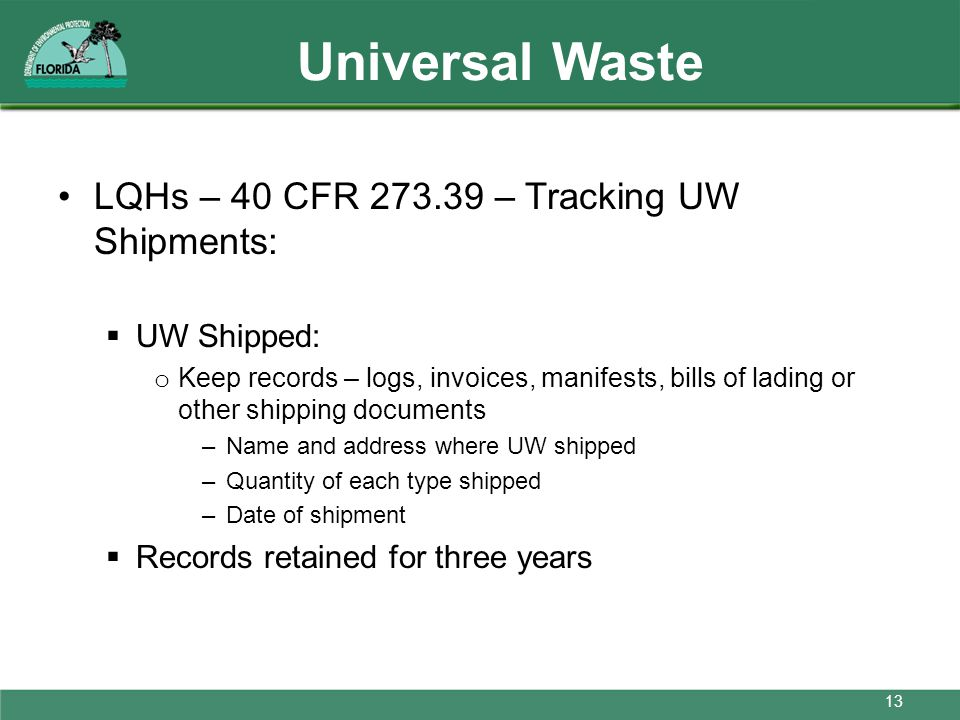Universal Waste LQHs – 40 CFR 273.39 – Tracking UW Shipments: