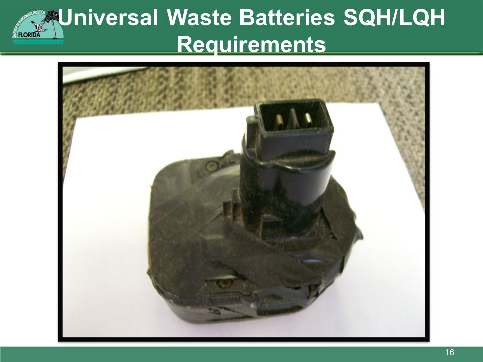 Universal Waste Batteries SQH/LQH Requirements