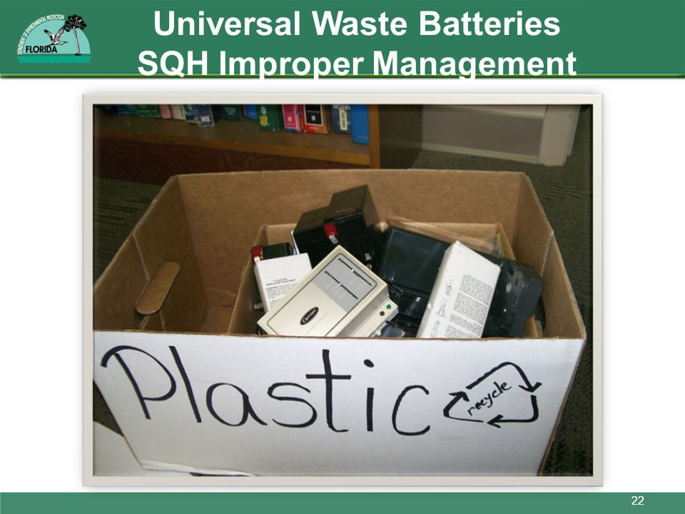 Universal Waste Batteries SQH Improper Management
