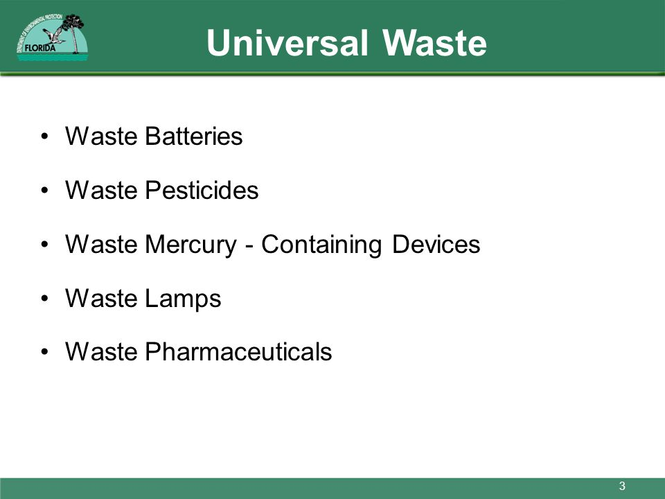Universal Waste Waste Batteries Waste Pesticides