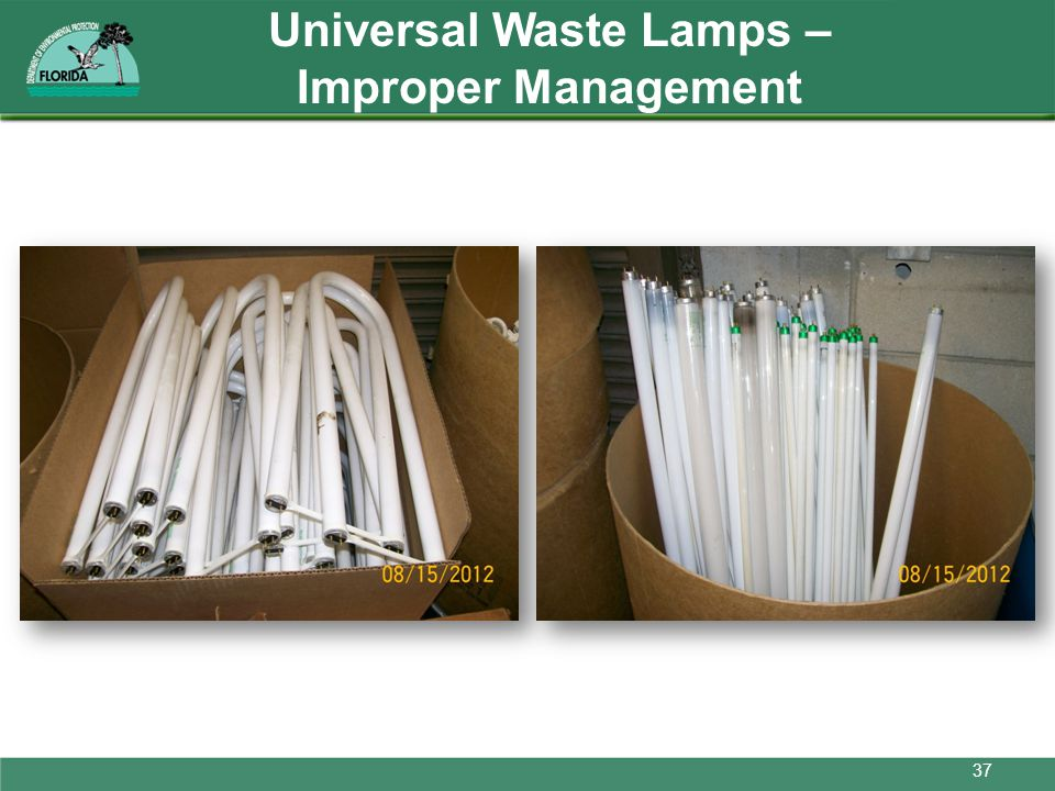 Universal Waste Lamps – Improper Management