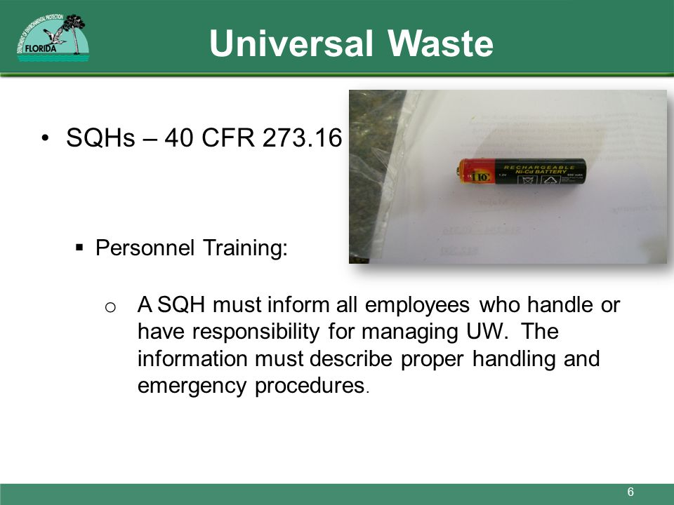 Universal Waste SQHs – 40 CFR 273.16 Personnel Training: