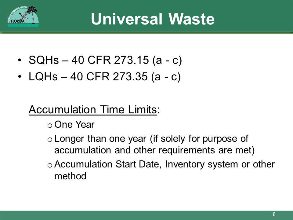 Universal Waste SQHs – 40 CFR 273.15 (a - c)