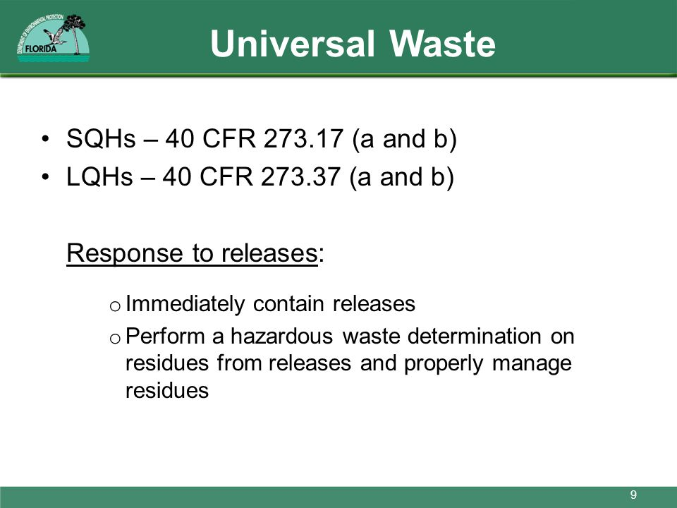 Universal Waste SQHs – 40 CFR 273.17 (a and b)