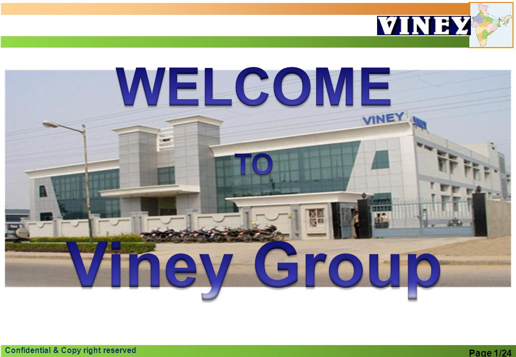WELCOME TO Viney Group Page 1/24