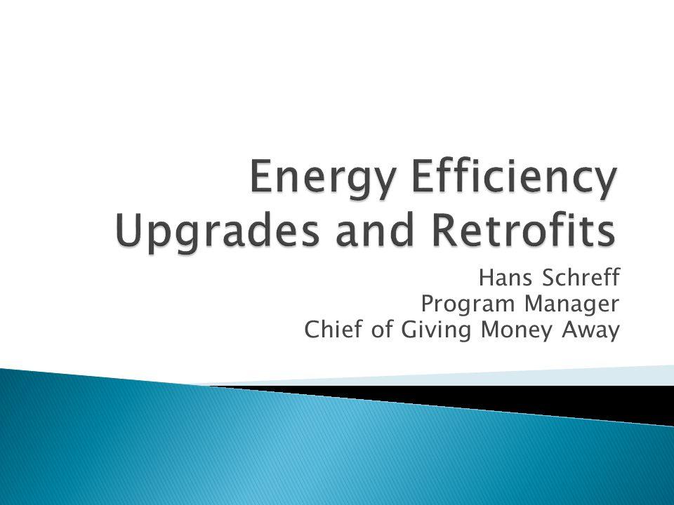 Energy Efficiency Upgrades and Retrofits