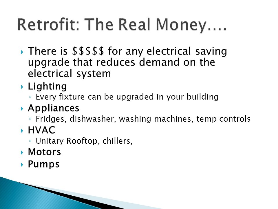Retrofit: The Real Money….