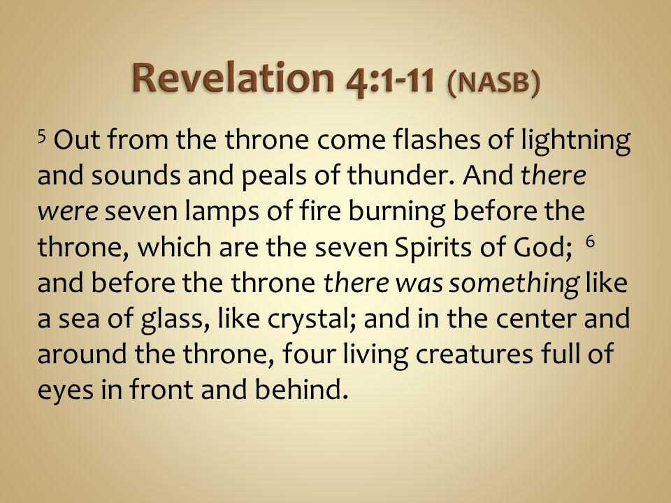 Revelation 4:1-11 (NASB)