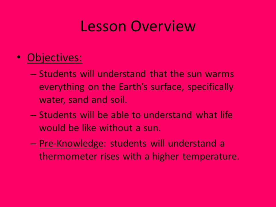 Lesson Overview Objectives: