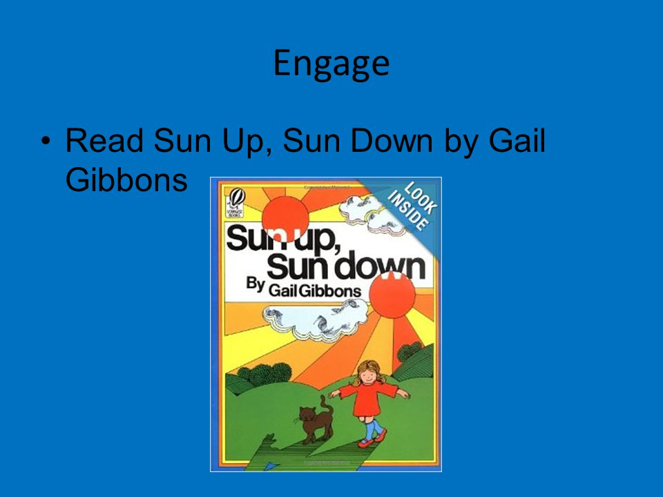 Engage Read Sun Up, Sun Down by Gail Gibbons