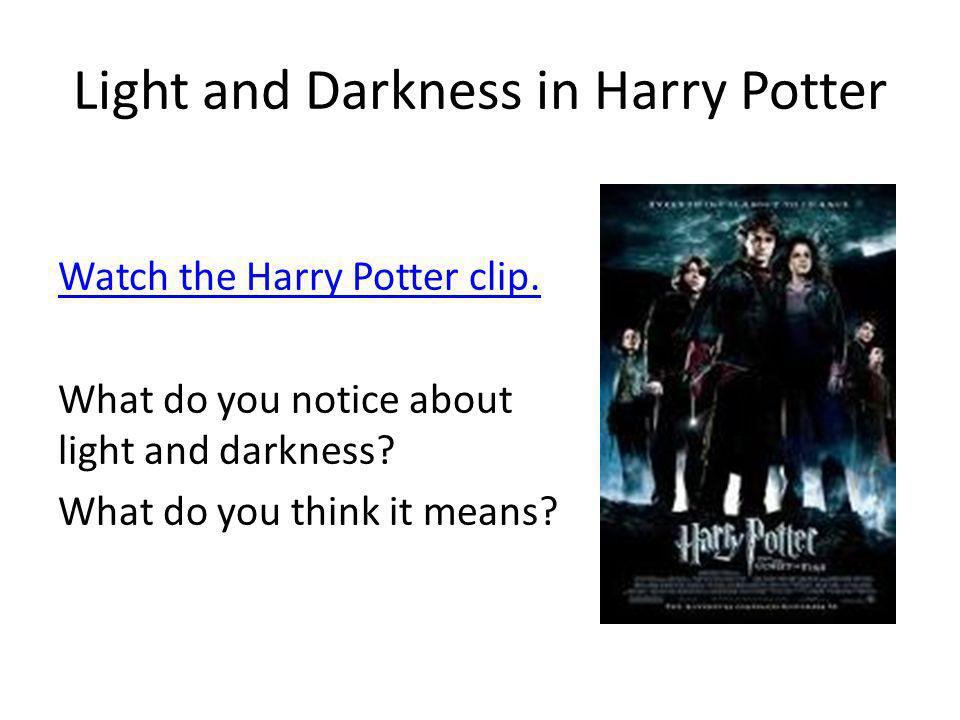 Light and Darkness in Harry Potter
