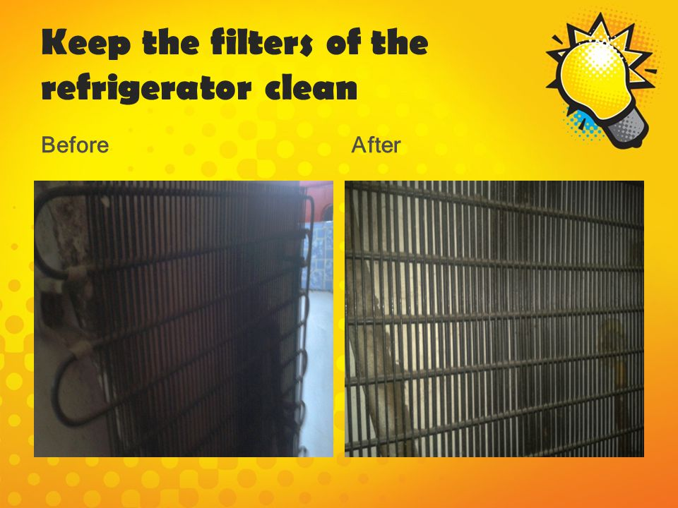 Keep the filters of the refrigerator clean