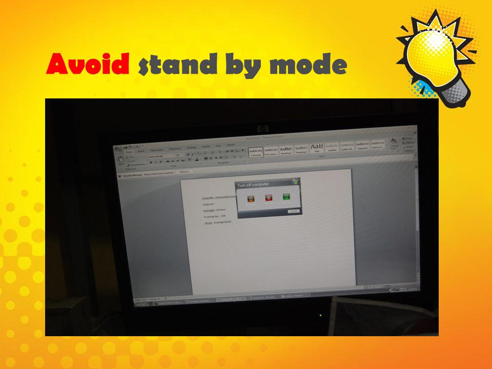 Avoid stand by mode