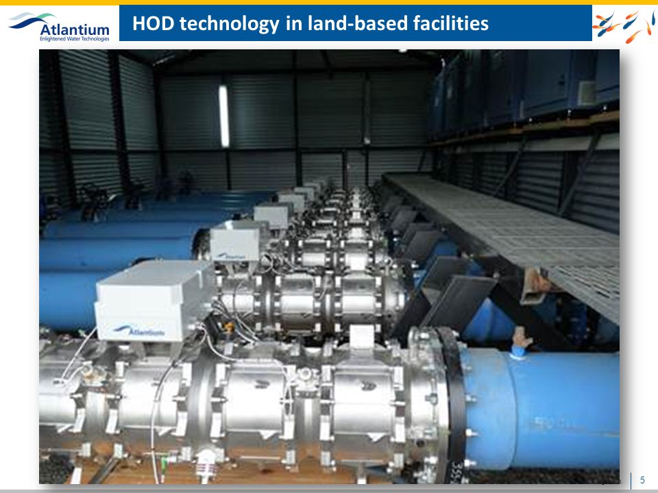 HOD technology in land-based facilities