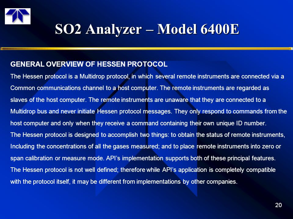 SO2 Analyzer – Model 6400E GENERAL OVERVIEW OF HESSEN PROTOCOL