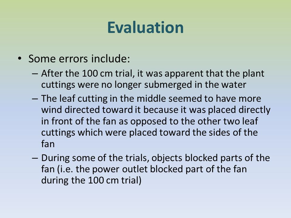 Evaluation Some errors include: