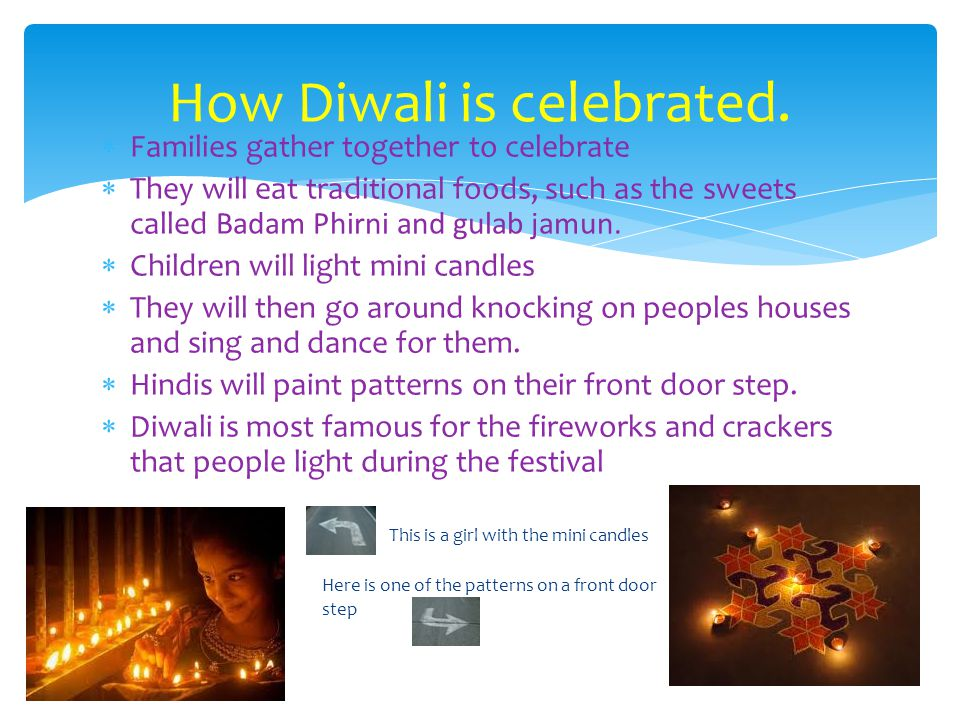 How Diwali is celebrated.