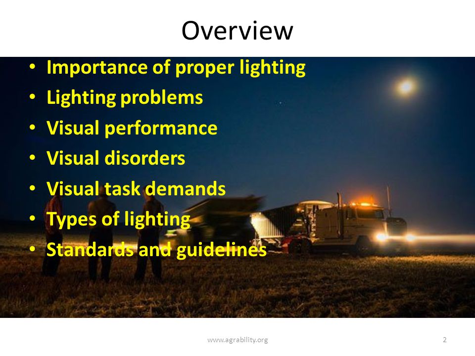Overview Importance of proper lighting Lighting problems