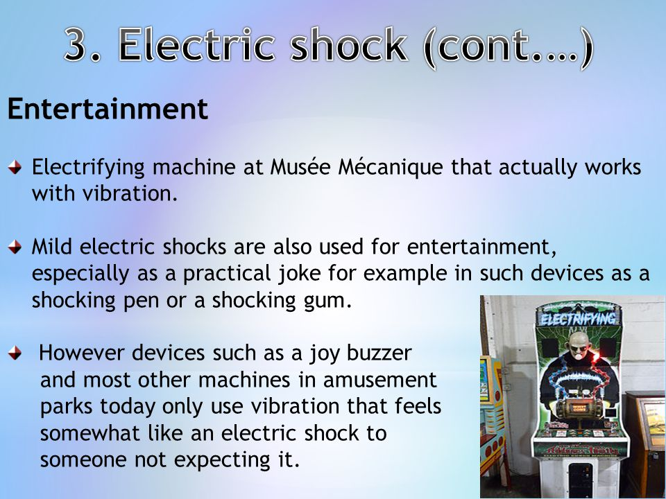 3. Electric shock (cont.…)