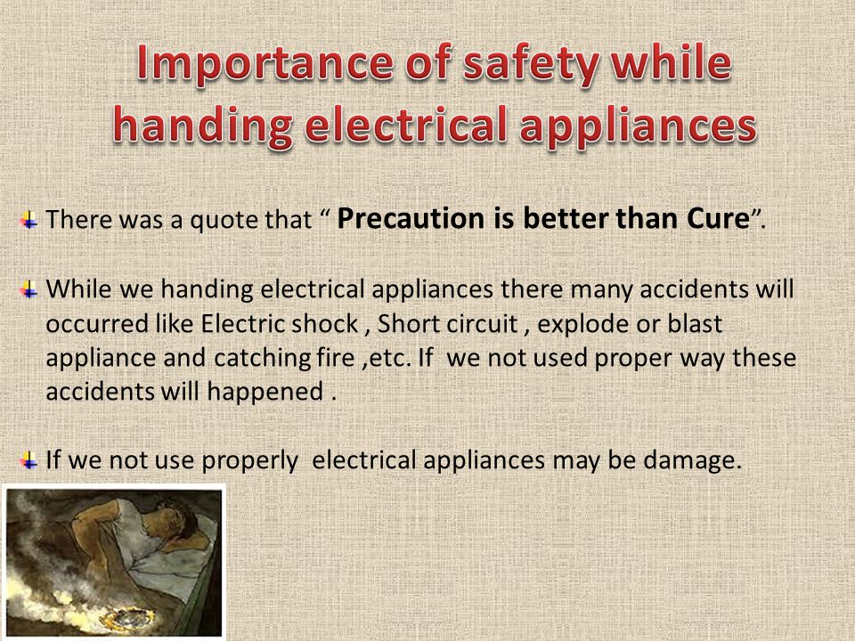 Importance of safety while handing electrical appliances