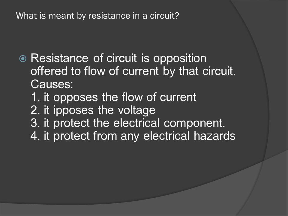 What is meant by resistance in a circuit
