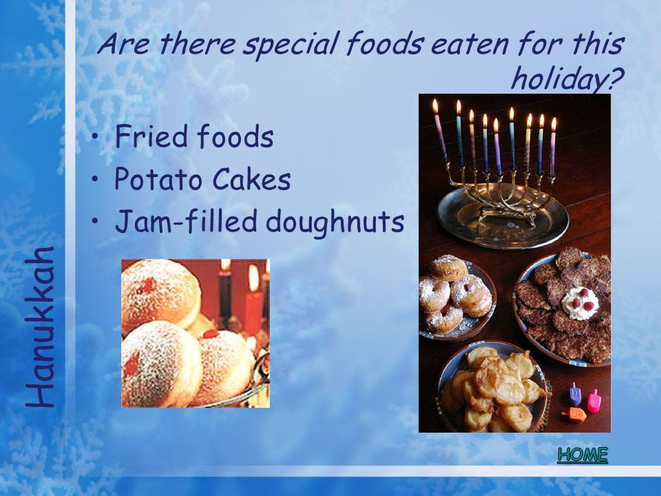 Are there special foods eaten for this holiday