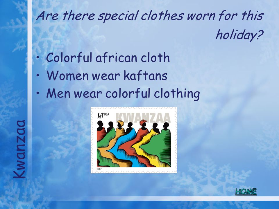 Are there special clothes worn for this holiday