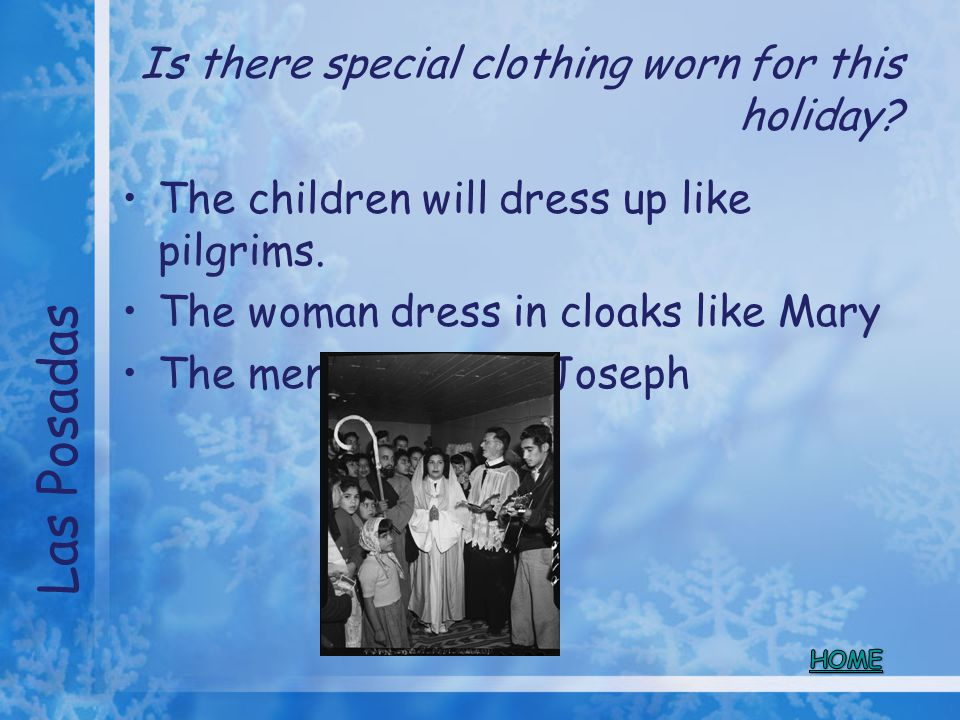 Is there special clothing worn for this holiday