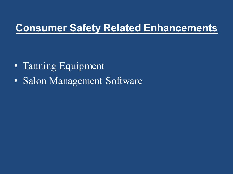 Consumer Safety Related Enhancements