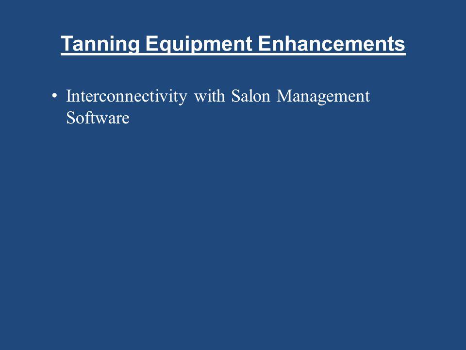 Tanning Equipment Enhancements
