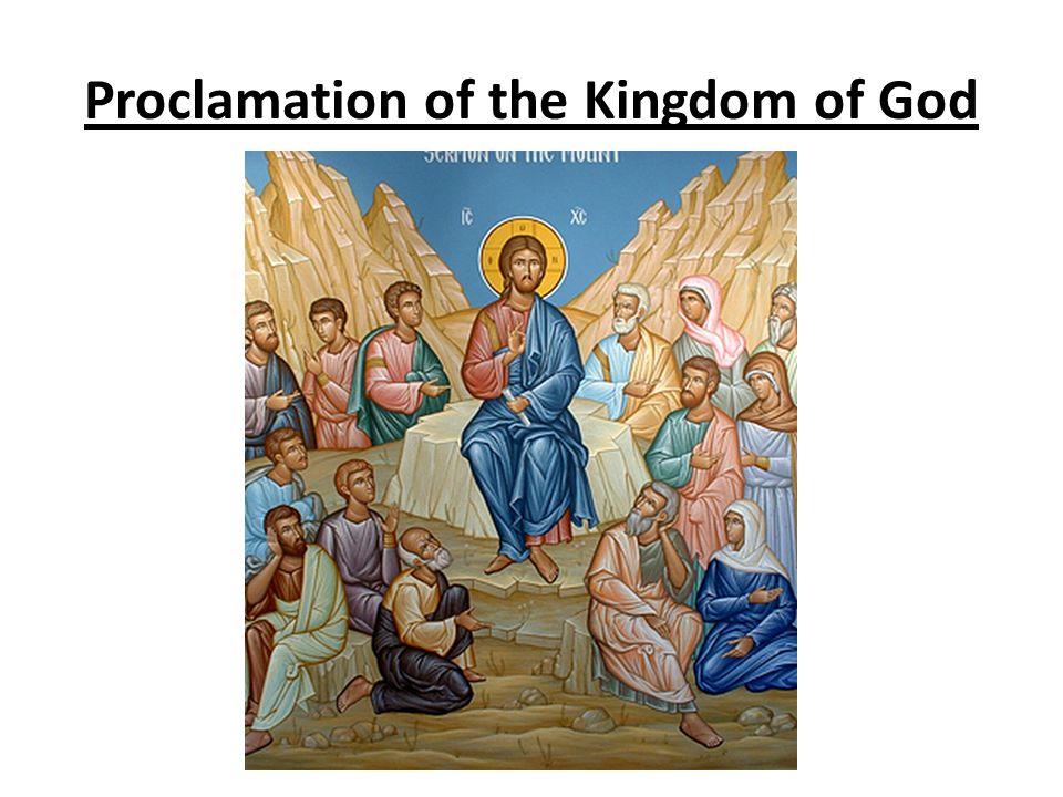 Proclamation of the Kingdom of God