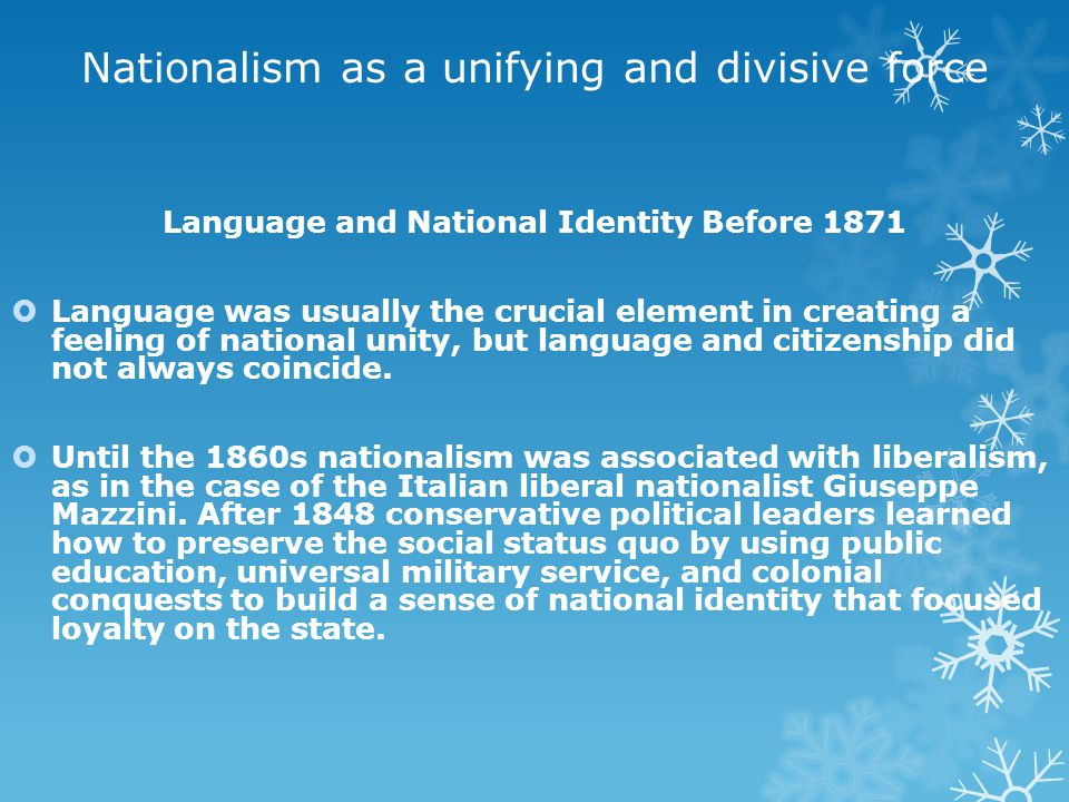 Nationalism as a unifying and divisive force