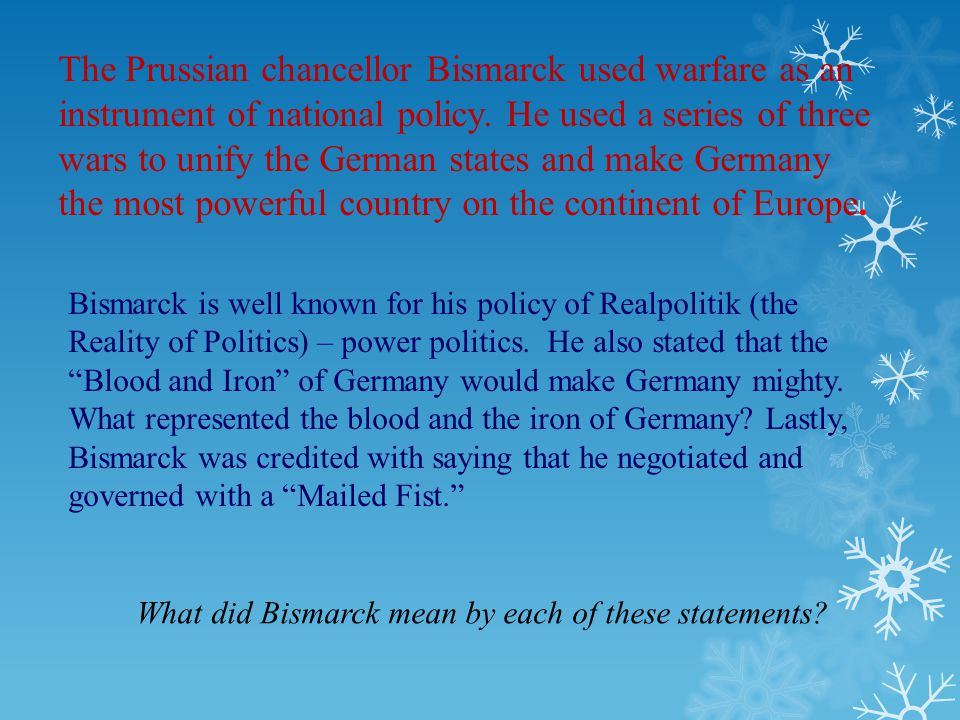 What did Bismarck mean by each of these statements
