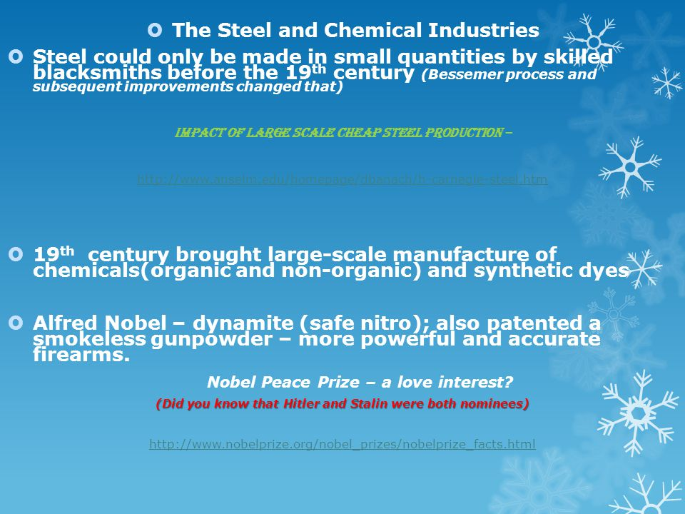 The Steel and Chemical Industries Nobel Peace Prize – a love interest
